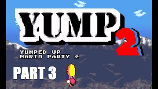 Steamrolling Through Levels!! - Yump 2  Part 3