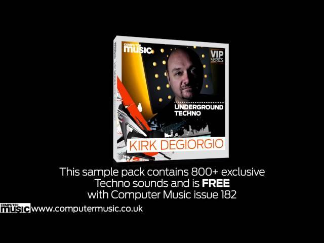 FREE sample pack: Kirk Degiorgio VIP Series (Computer Music #182)