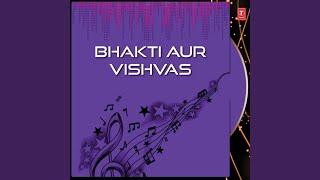 Jiske Man Mein Bhakti Aur Vishvas - YouTube