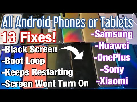 ALL ANDROID PHONES: Black Screen, Boot Loop, Screen Won't Turn On, Keeps Restarting (13 FIXES)