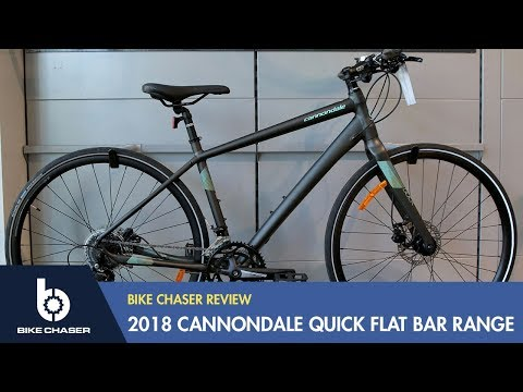 Cannondale Quick Review [2018 flat bar range]