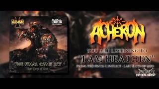 Acheron - I Am Heathen