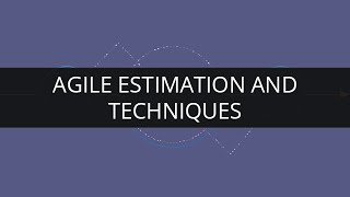 Agile Estimation and techniques | Agile Tutorial | Edureka