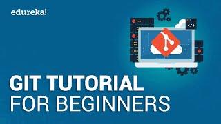 Git Tutorial   Git Basics - Branching, Merging, Rebasing   Learn Git   DevOps Tutorial   Edureka