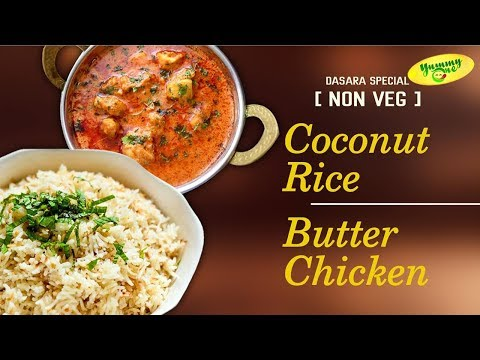 Coconut Rice and Butter Chicken | Dasara Special Combo | Yummyone