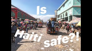 Is It Safe To Travel To Haiti?