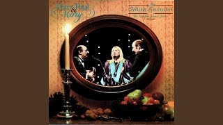 The Friendly Beasts - Peter, Paul & Mary