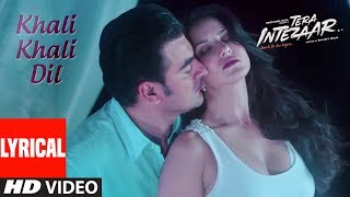Sunny Leone : Khali Khali Dil Video Song (Lyrics) | Tera