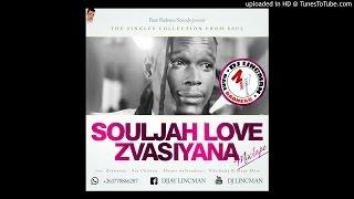 SOULJAH LOVE - ZVASIYANA MIXTAPE - MIXED BY DJ LINCMAN +263778866287