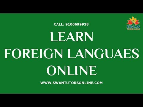 Learn Foreign Languages Online | Swan Tutors Online [2018]