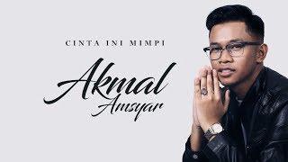 Akmal Amsyar -  Cinta Ini Mimpi (Official Lyric Video)