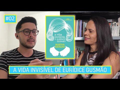 A vida invisível de Eurídice Gusmão - Tabuleiro Literário #2