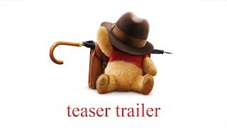 Christopher Robin - Official Teaser