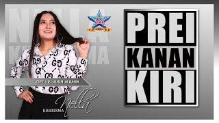 Nella Kharisma   Prei Kanan Kiri [OFFICIAL]
