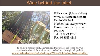 Kilikanoon Wines | Winery | Vineyard, Clare Valley, South Australia Wine Guide - WBTL
