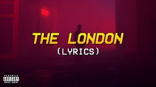 Young Thug, J. Cole, Travis Scott   The London (Lyrics)