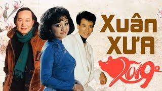 NHẠC XUÂN XƯA TRƯỚC 1975 - Nhạc Xuân Hương Lan Tuấn Vũ Duy Khánh Và Nhiều Danh ca Để Đời