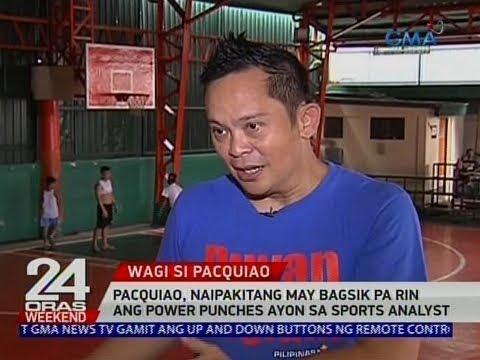 [GMA]  24 Oras: Pacquiao, naipakitang may bagsik pa rin ang power punches ayon sa sports analyst