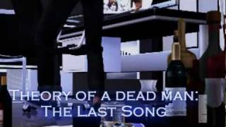 Theory of a dead man - The last Song The sims Machinima