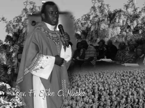 Rev. Fr. Ejike Mbaka C. Behold The King - Leenu Eze Enigwe #1-8