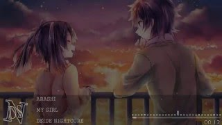 My Girl ~ By Arashi「 Nightcore 」