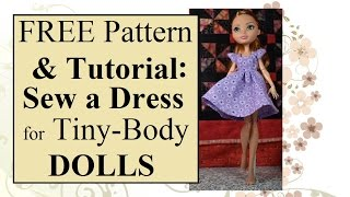 MH/EAH Or Small Doll Dress Sewing Tutorial W/Free Patterns