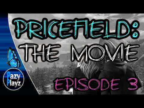 PRICEFIELD: THE MOVIE (EPISODE 3) HD VERSION