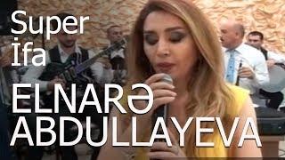 Elnarə Abdullayeva -Şirzad Fətəliyev -(Super İfa) -Vüqarın Toyu 2018 #elnare abdullayeva