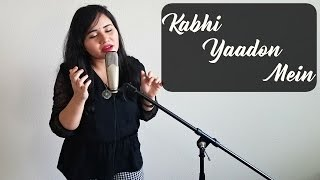 Kabhi Yaadon Mein | Female Cover - Ramya Ramkumar | Palak Muchhal, Arijit Singh