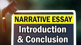 How To Write a Perfect Narrative Essay | Strategy For Writing introduction and conclusion