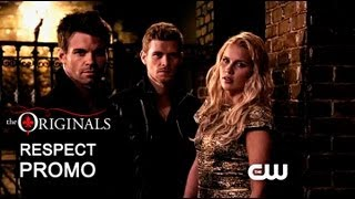 The Originals Respect Promo
