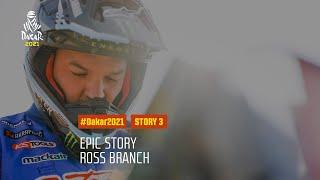 DAKAR2021 - Epic Story - Ross Branch