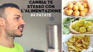DIMAGRIRE, MANGIA LE PATATE 🥔 CAMBIA TE STESSO CON L'ALIMENTAZIONE 4