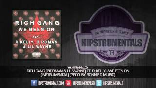 Birdman & Lil Wayne Ft. R. Kelly - We Been On [Instrumental] (Prod. By Ronnie D Music) + DL