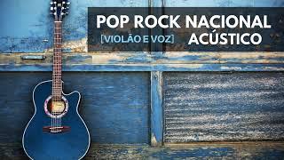 Pop Rock Nacional Violão E Voz Acústico Vol.1