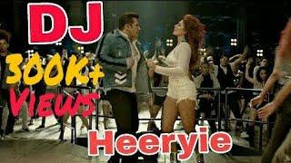 Heeriye  Race 3   ( club mix ) DJ Remix  Salman khan