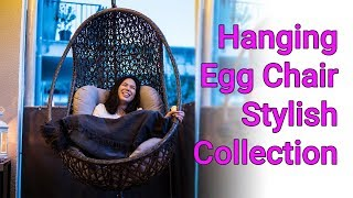 Hanging Egg Chair Based On Your Needs Stylish Collection
