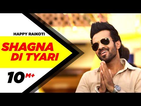 Shagna Di Tyari  Happy Raikoti