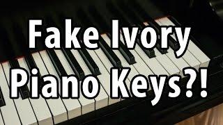 Fake Ivory Piano Keys?!