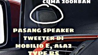 Gambar cover DIY CARA PASANG SPEAKER TWEETER MOBILIO/BRIO BUDGET 200RBan