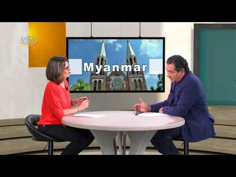 Myanmar: l'Eglise engagée pour construire la nation