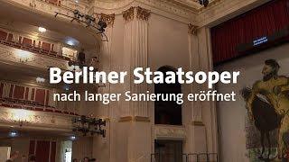 Staatsoper Berlin nach Sanierung wiedereröffnet