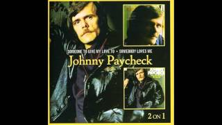 Johnny Paycheck - Your Love Is The Key To It All (Remastered)