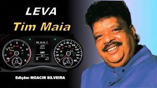 LEVA com TIM MAIA, edição MOACIR SILVEIRA