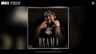 Mo3 Stack It Up Feat Jazze Pha