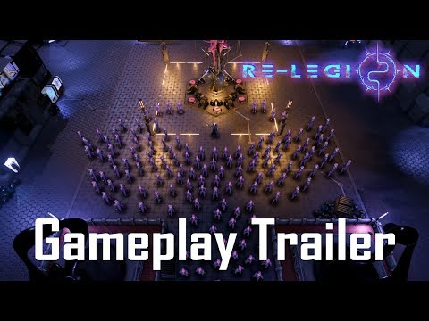 Re-Legion Gameplay Trailer thumbnail