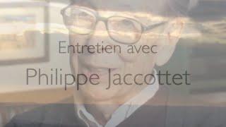 Philippe Jaccottet, entretien