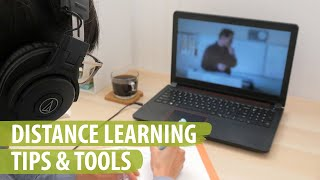 Distance Learning Tips & Tools