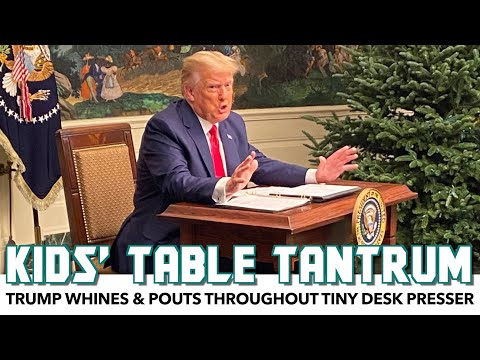 Trump Whines & Pouts Throughout Tiny Desk Press Conference