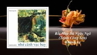 Khánh Ly | Rồi Như Đá Ngây Ngô | Trịnh Công Sơn